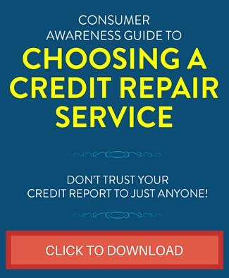 Consumer Awareness Guide to Choosing A Credit Repair Service